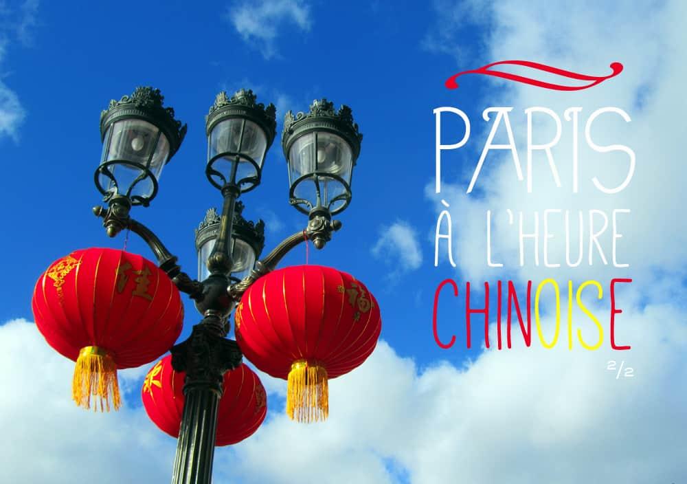 Paris à l'heure chinoise ©Etpourtantelletourne.fr