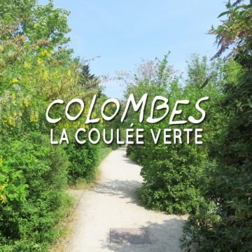 Etpourtantelletourne-Colombes-CouléeVerte