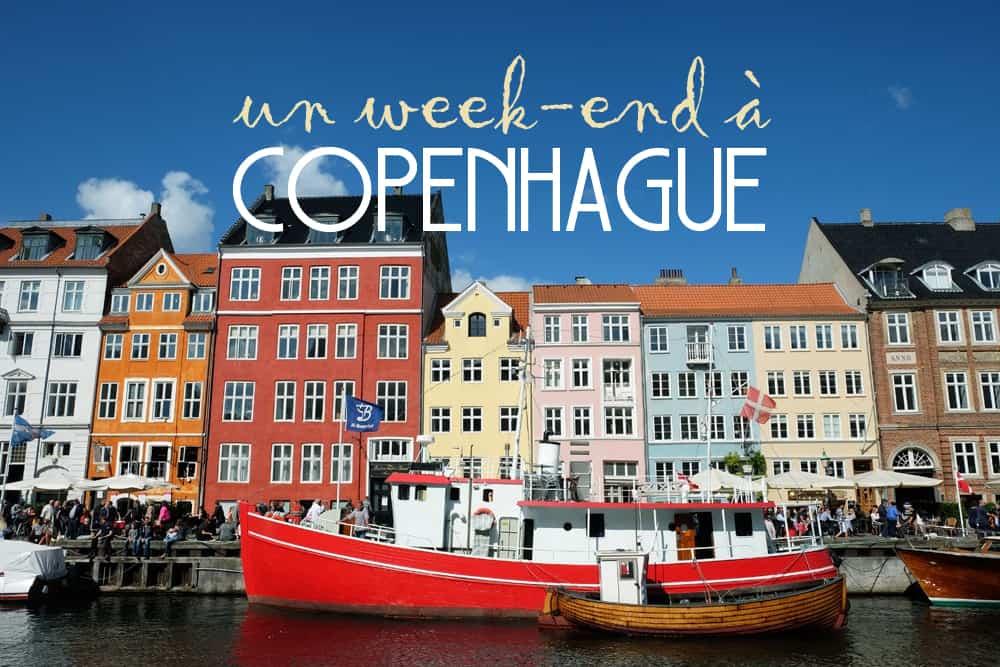 Conseils et bons plans pour un week-end à Copenhague ©Etpourtantelletourne.fr