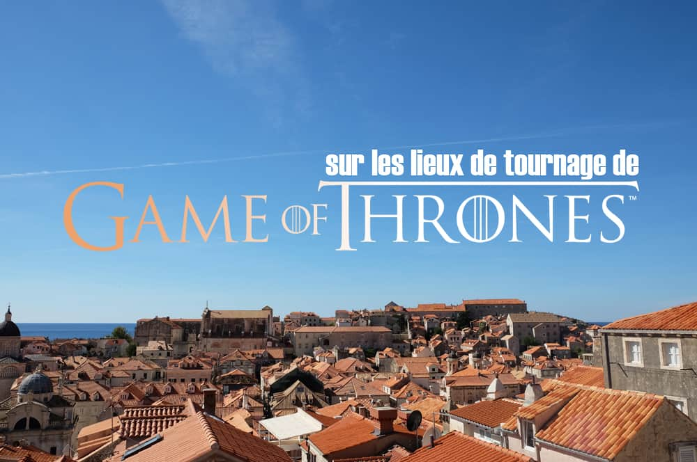 Itinéraire sur les lieux de tournage de Game of Thrones en Croatie ©Etpourtantelletourne.fr
