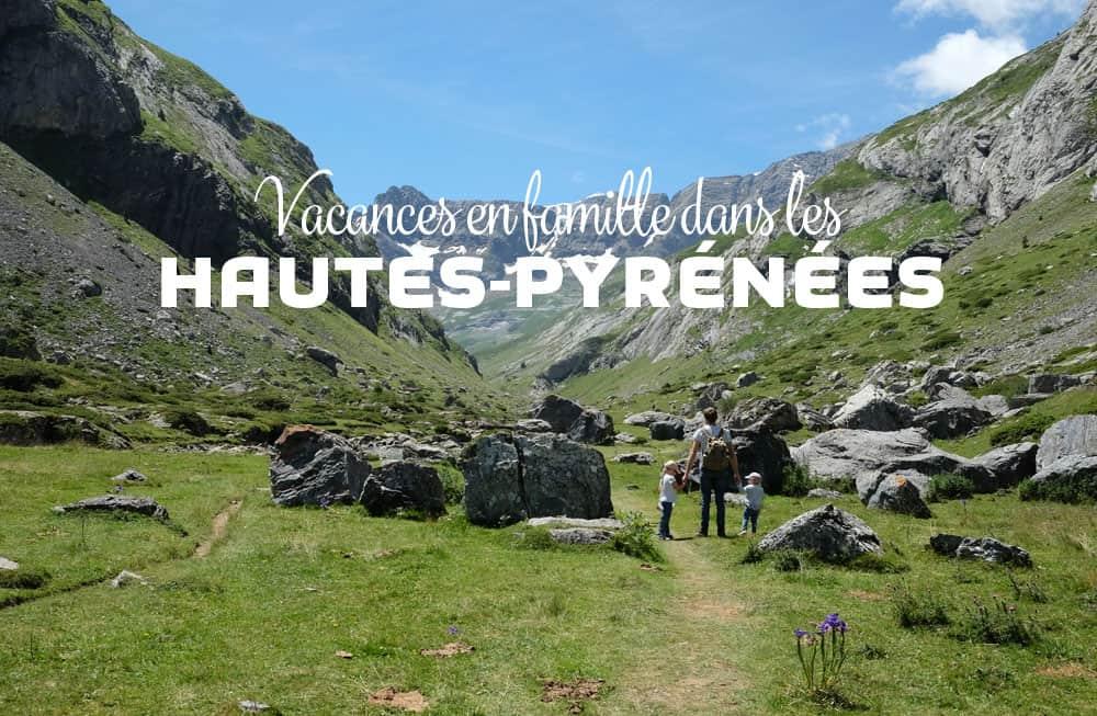 Conseils et bons plans pour un séjour dans les Hautes-Pyrénées ©etpourtantelletourne.fr