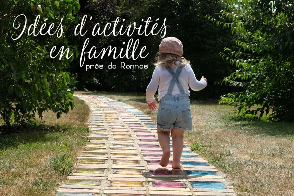 Idées d'activités et sorties en famille autour de Rennes ©etpourtantelletourne.fr